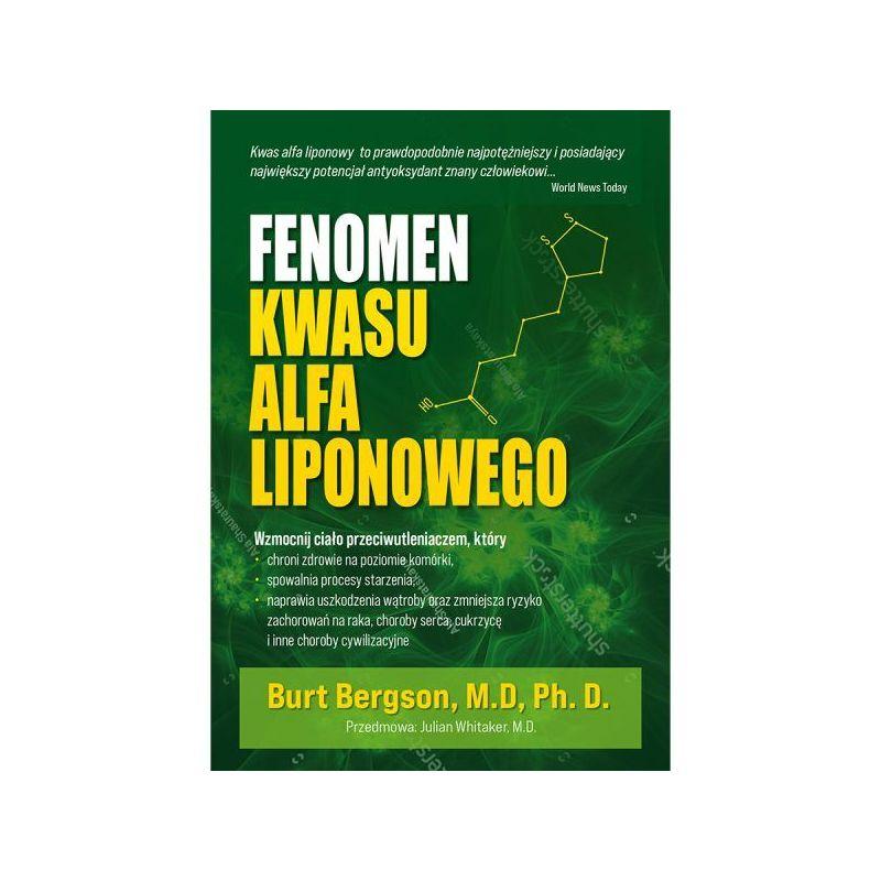 """Książka - """"Fenomen kwasu alfa liponowego"""" (204 str.) dr Burt Berkson"""